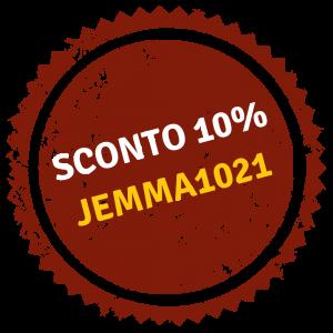 Coupon sconto. Usa il codice Jemma1021 e ricevi il 10% di sconto su tutti i prodotti